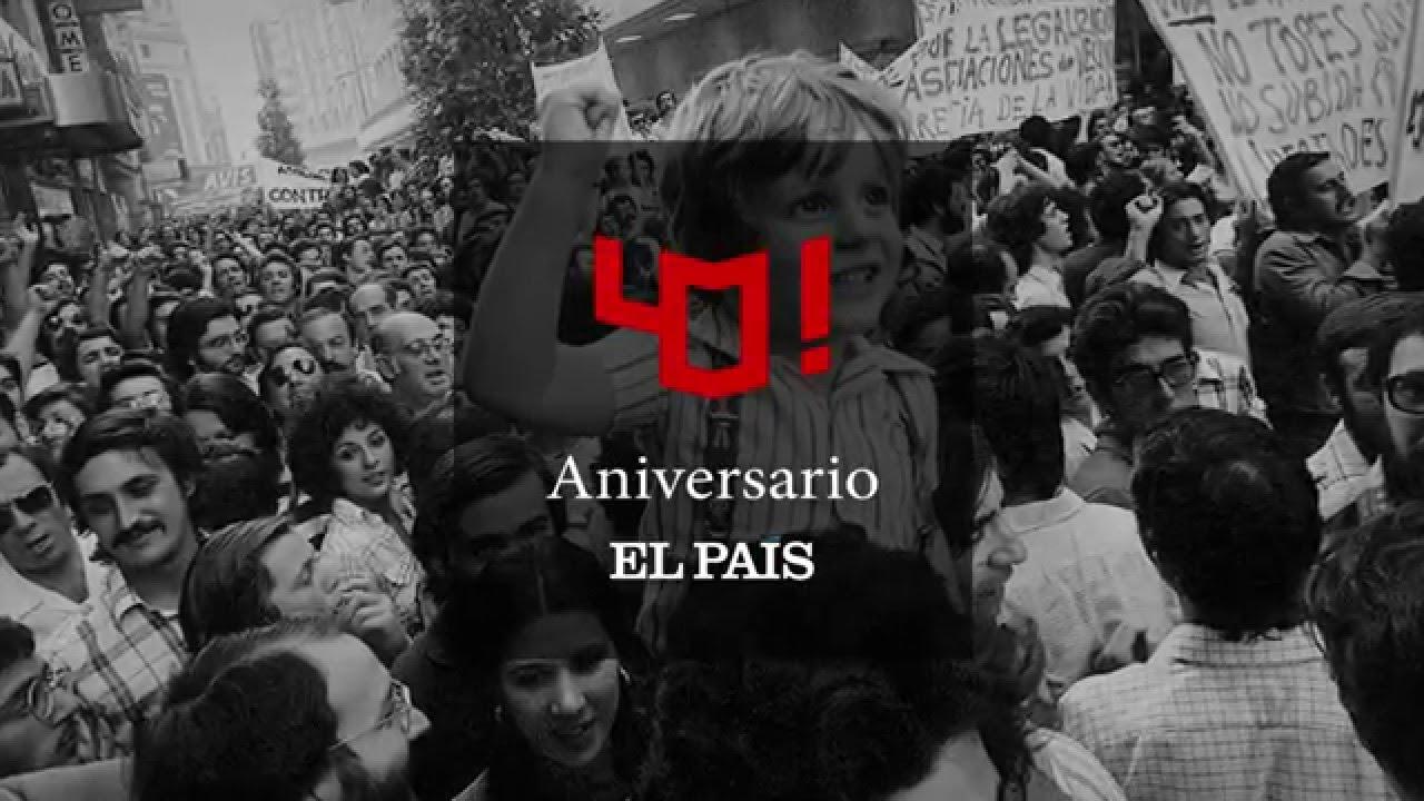 El País celebra su 40 aniversario