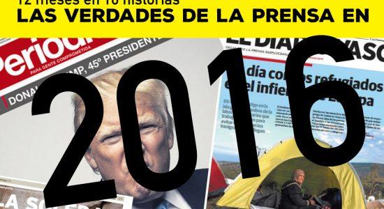 Las verdades de la prensa en 2016