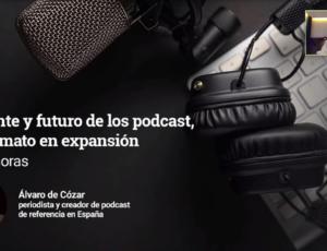webinar Presente y futuro de los podcast, un formato en expansión