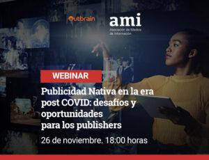 Publicidad Nativa en la era post COVID: desafíos y oportunidades para los publishers